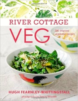 River Cottage Veg, 200 inspired vegetable recipes, by Hugh Fearnley-Whittingstall