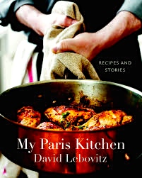 "of David Lebovitz's ""My Paris Kitchen"" cookbook"