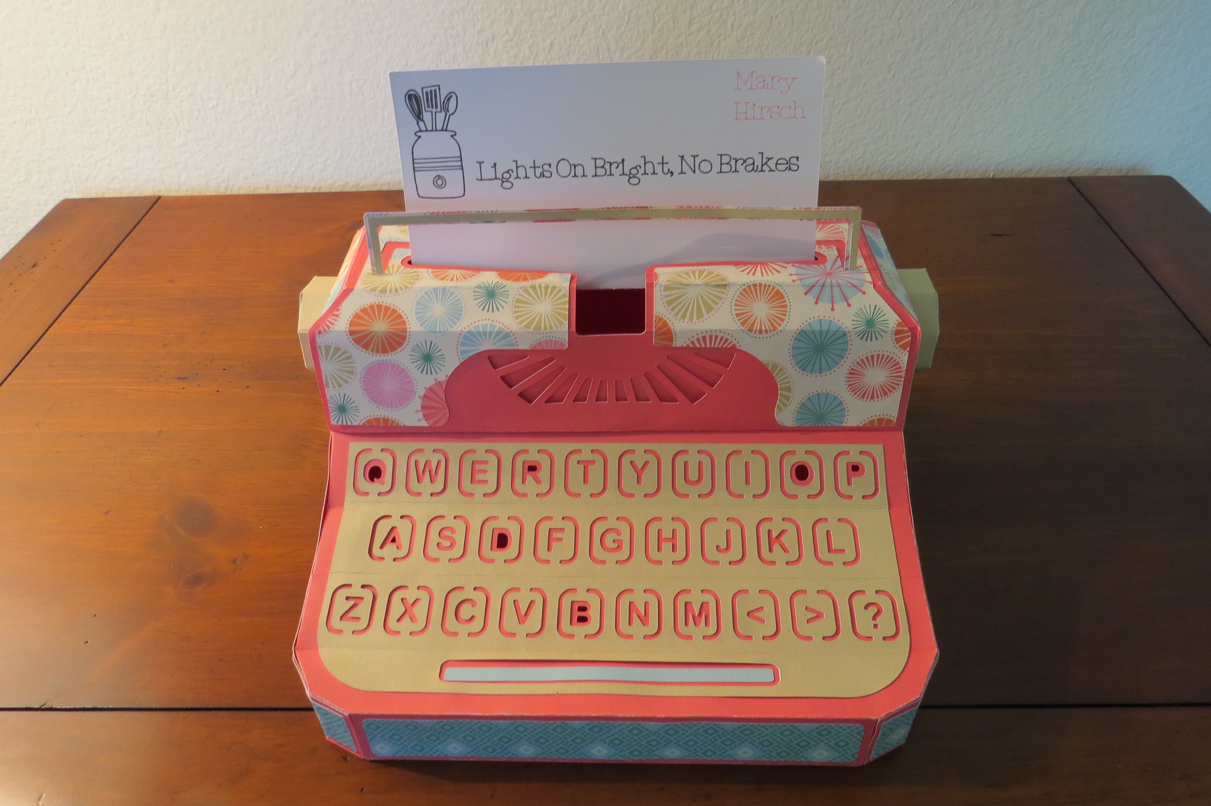 Melissa's friend, Linda, made this fantastic paper art typewriter for me. I actually used a typewriter once upon a time.